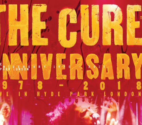 The Cure: 40th Anniversary – Live in Hyde Park Londen